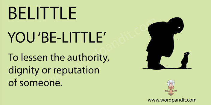 mnemonic aid/picture vocabulary for belittle
