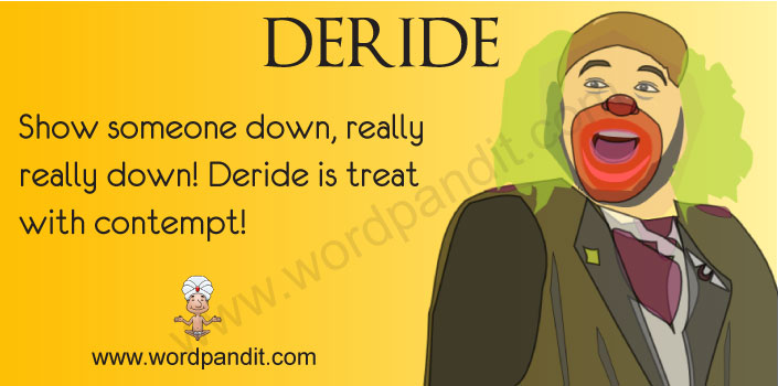 Picture of Deride