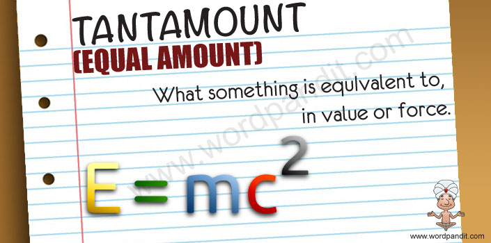 Picture for Tantamount