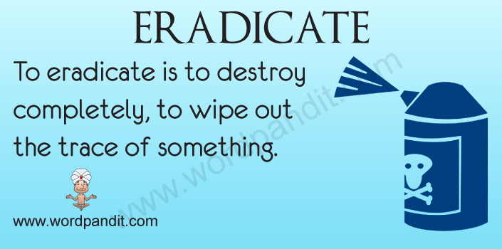 Picture for Eradicate