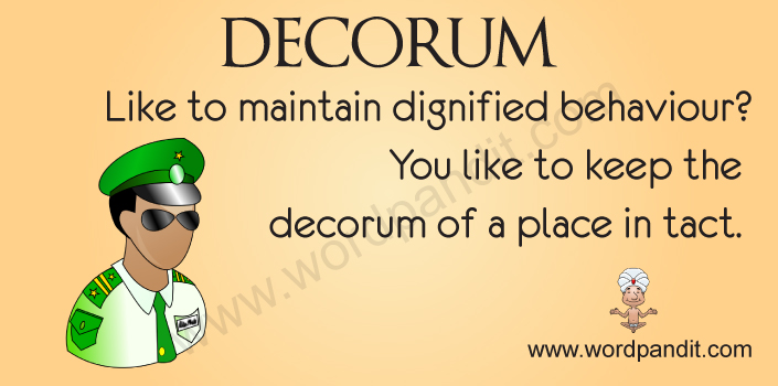 Meaning of decorum for Decorum meaning