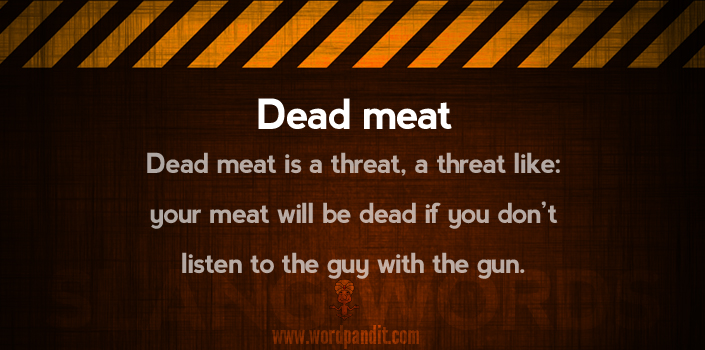 meaning of dead-meat