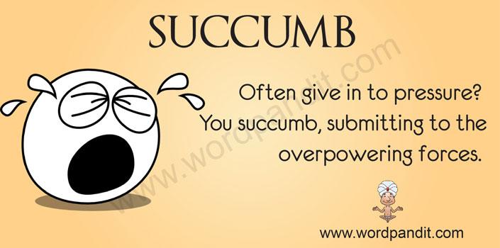 picture vocabulary for succumb