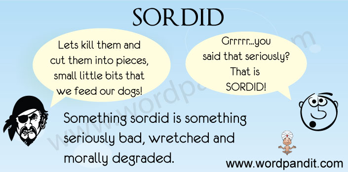 picture / contextual vocabulary for sordid