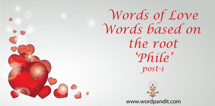 words based on root phile 1