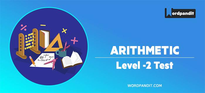 Arithmetic : Level 2 Test -2