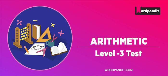 Arithmetic : Level 3 Test -6