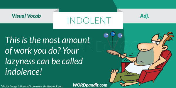 picture for indolent