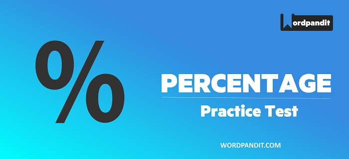 Arithmetic: Percentage Test -4