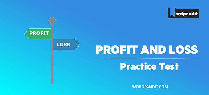 CAT 2021 Arithmetic: Profit and Loss Test -1