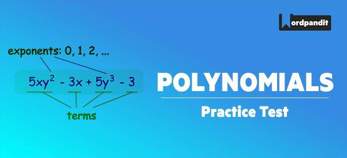 Algebra: Polynomials Test-1