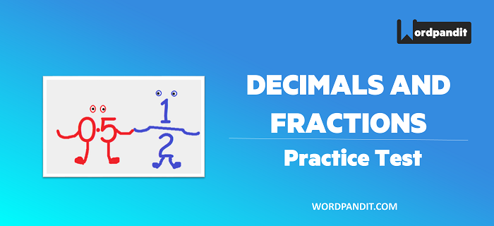 Number System: Decimals and Fractions Test-2