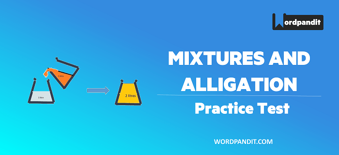 Arithmetic: Alligation and Mixture Test-1