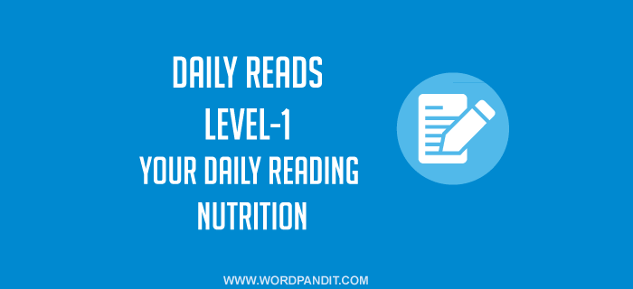 Daily Reads-47 (Level-1): Articles for Reading Practice
