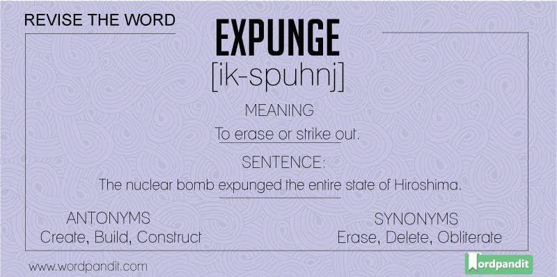 meaning, synonym, antonym for expunge