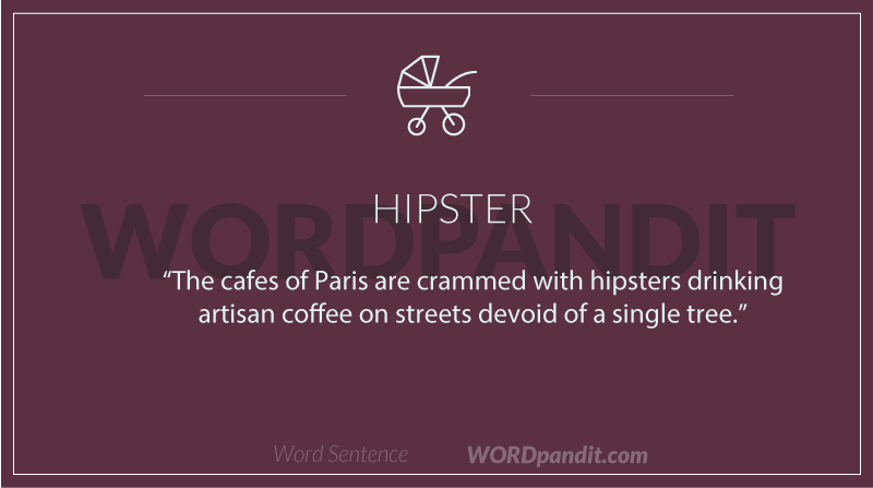 Sentence/quote for hipster