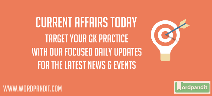 Daily Current Affairs Today 26 May 2017
