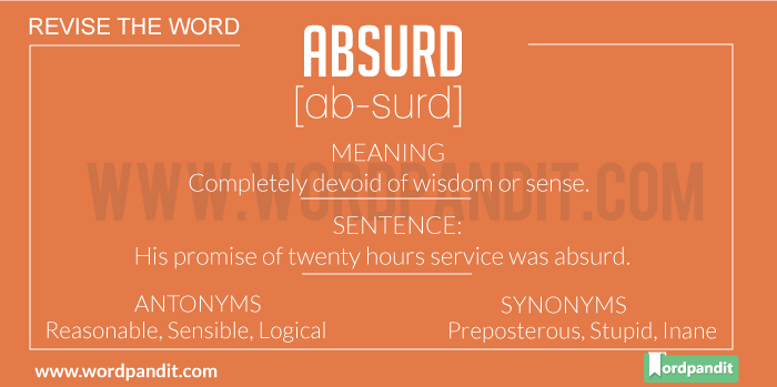 Meaning of Absurd | Definition of Absurd | Absurd in a Sentence | Absurd Synonyms | Absurd Antonyms