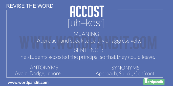 Meaning of Accost | Definition of Accost | Accost in a Sentence | Accost Synonyms | Accost Antonyms