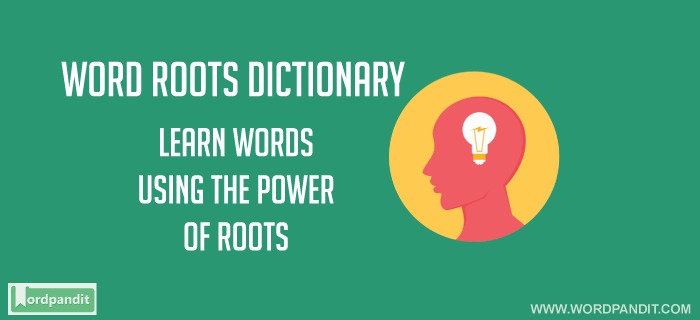 Root Word Dictionary