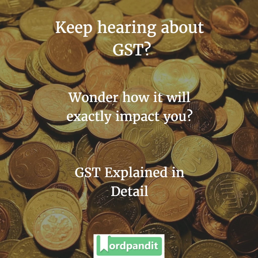 gst-explained-in-detail