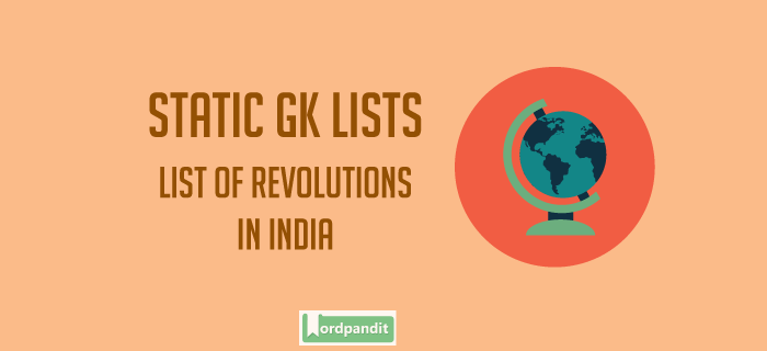 List of Revolutions in India