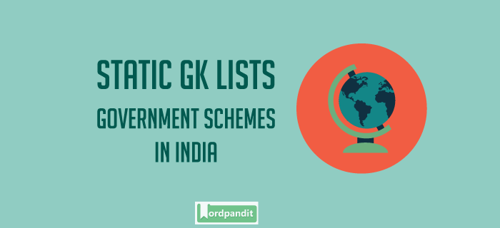 List of Govt. Schemes in India
