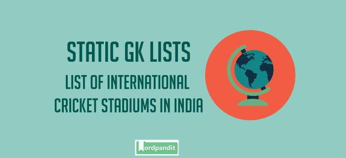 List of International Cricket Stadiums