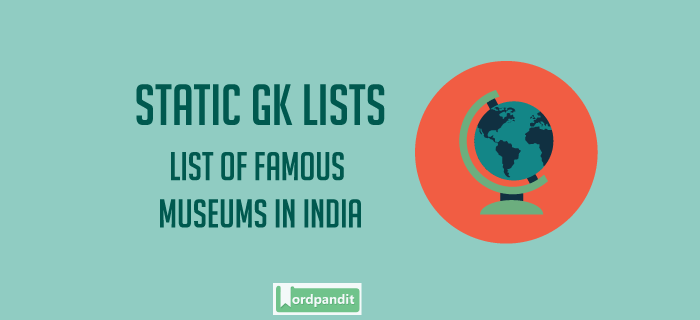 List of Famous Museums in India