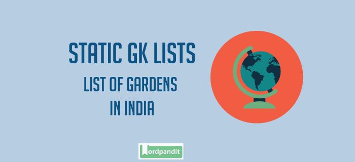 List of Gardens