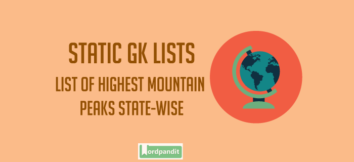 List of Highest Mountain Peaks State-wise
