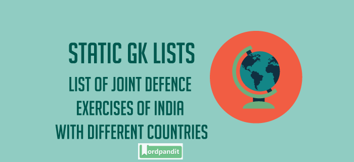 List of Joint Defence Exercises of India with different countries
