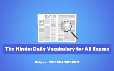 Daily Vocabulary from The Hindu: December 21, 2019