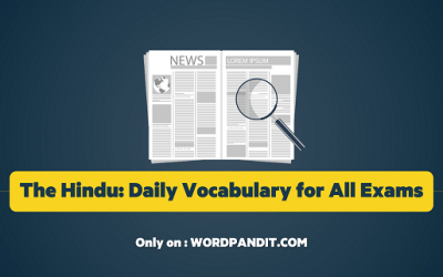 Daily Vocabulary from The Hindu: December 22, 2019